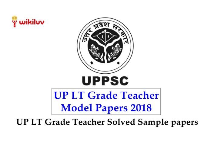up lt grade teacher model papers